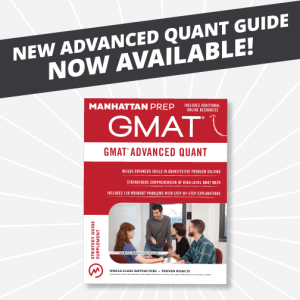 GMAT Advanced Quant Now Available