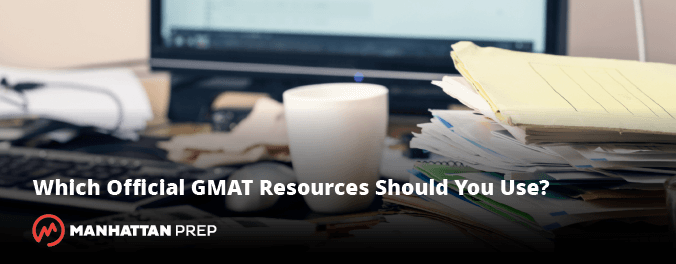 Which Official GMAT Resources Should You Use