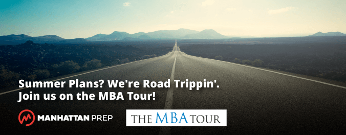 Manhattan Prep GMAT Blog - Summer Plans? We're Road Trippin'. Join us on The MBA Tour