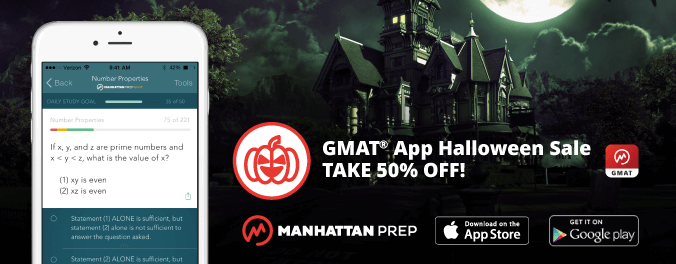 Manhattan Prep GMAT Blog - GMAT App Halloween Sale - Take 50% Off!