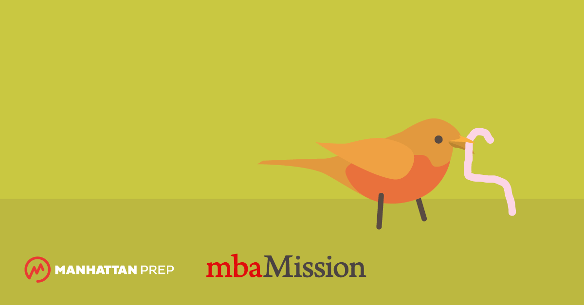 Manhattan Prep GMAT Blog - MBA Application Tasks to Consider Completing Early by mbaMission