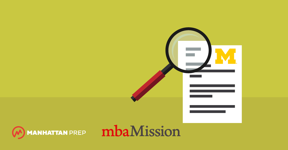 Manhattan Prep GMAT Blog - Ross School of Business Essay Analysis, 2017-2018 by mbaMission