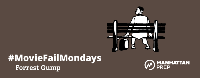 Manhattan Prep LSAT Blog: #MovieFailMondays: Forrest Gump by Matt Shinners