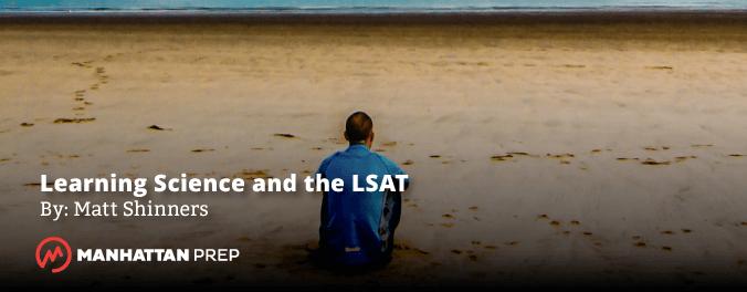 Blog Banner for Manhattan Prep LSAT Blog - Learning Science and the LSAT: Scaffolding by Matt Shinners